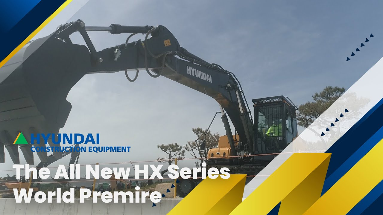 Hyundai 'All New HX Series' Unpacked Official